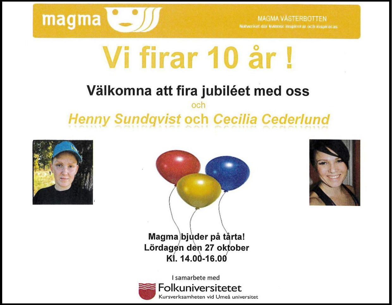 Föreningen Magma firar 10 års jubileum