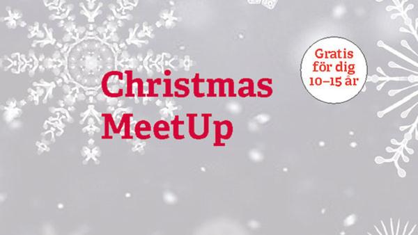 Christmas MeetUp, för dig 10-15 år