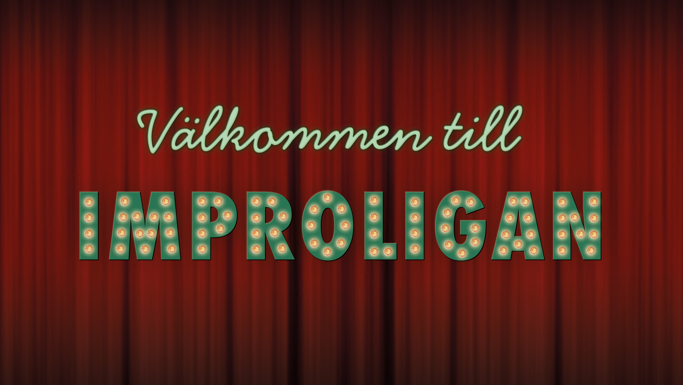 Improvisationsteater - Improligan!