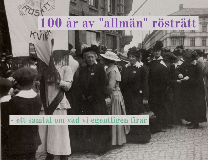 """100 år av """"allmän"""" rösträtt"""